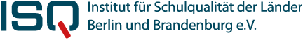 ISQ – Willkommen beim Institut für Schulqualität der Länder Berlin und Brandenburg